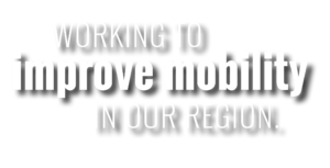 Working to improve mobility in our region